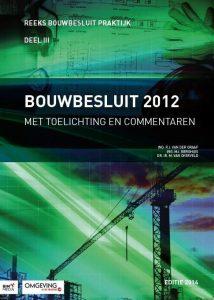 Bouwbesluit Sdu teksten en commentaren Annet Achterkamp Talsma projectbegeleiding